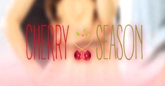 Cherry season trame, la stagione del cuore su Canale 5