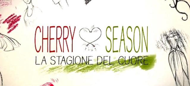 Cherry Season su Canale 5