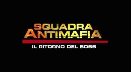 Fiction SQUADRA ANTIMAFIA 8, il ritorno del boss