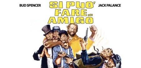"""Film """"Si può fare... amigo!"""""""