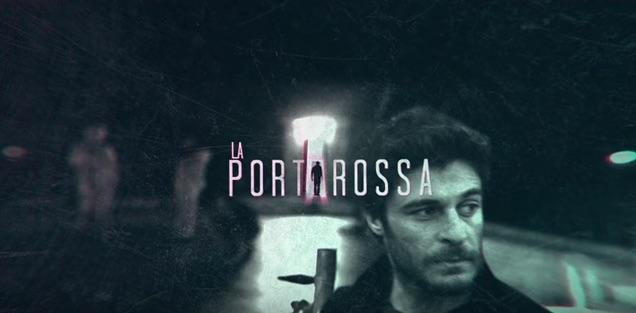 LA PORTA ROSSA |  anticipazioni e trama della nuova fiction di Rai 2