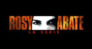 Rosy Abate - La serie - Trama e anticipazioni