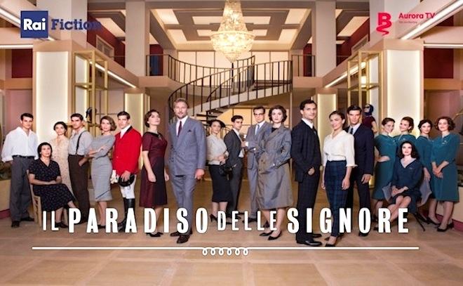 Cast IL PARADISO DELLE SIGNORE, soap di Rai 1