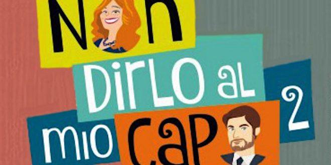 NON DIRLO AL MIO CAPO 2 / fiction