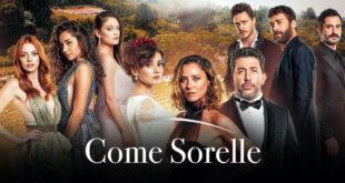Serie tv COME SORELLE